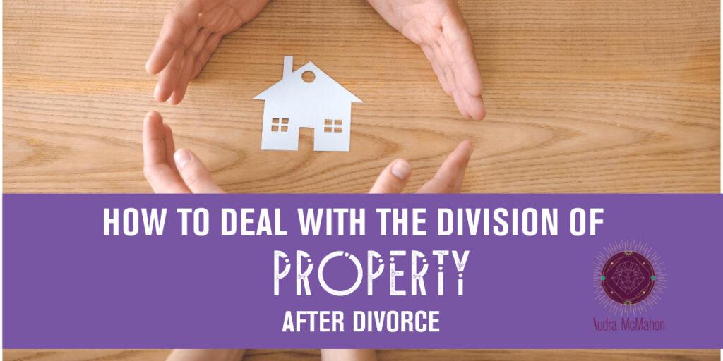 division of property after divorce